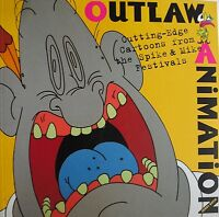 OUTLAW ANIMATION Cutting Edge Cartoons From The SPIKE & MIKE FESTIVALS