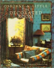 Osborne and Little: The Decorated Room By Lorraine Johnson, Gabrielle Townsend,
