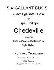 Horn and Trombone Duets - 6 Gallant Duos (Suites) by Chedeville - Rococo 28pp