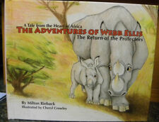 The Adventures of Webb Ellis, a Tale from the Heart of Africa by Milton Rieback