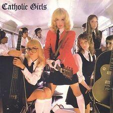 Catholic Girls by Catholic Girls (CD, Jan-2007, Renaissance Records (USA))
