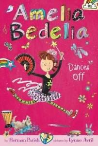 Amelia Bedelia Chapter Book #8: Amelia Bedelia Dances Off - VERY GOOD