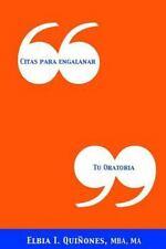 Citas Para Engalanar Tu Oratoria (Paperback or Softback)