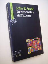 SEARLE John R.: LA RAZIONALITà DELL'AZIONE, Raffaello Cortina, 2003