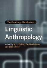 The Cambridge Handbook of Linguistic Anthropology 9781107030077