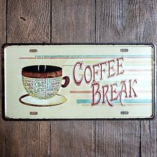 Metal Tin Sign coffee break Decor Bar Pub Home Vintage Retro Poster Cafe ART