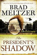 The Culper Ring: The President's Shadow  Brad Meltzer (2015, Hardcover, 1st Ed)