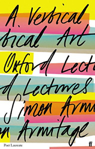 A Vertical Art: Oxford Lectures, Very Good Condition Book, Armitage, Simon, ISBN
