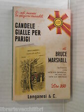 CANDELE GIALLE PER PARIGI Bruce Marshall Longanesi 1959 libro romanzo narrativa