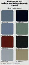 Prospekt Opel Rekord Farben Polster Einlegeblatt 3/81 1981 brochure colours Auto
