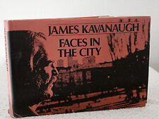 VTG Faces in the City, James Kavanaugh. First Edition,1972