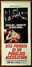 D120-LOCANDINA, VITA PRIVATA DI UN PUBBLICO ACCUSATORE, JORGE GRAU, ED. 1974
