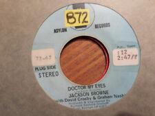 PROMO ASYLUM 45 RECORD/JACKSON BROWNE/DOCTOR MY EYES/MONO STEREO/ VG+