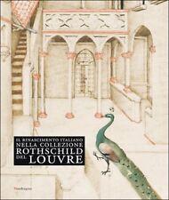 Il Rinascimento italiano nella collezione Rothschild del Louvre -Mandragora 2009