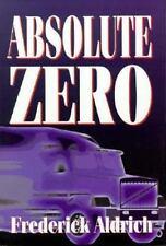 Absolute Zero, Frederick Aldrich, New Book