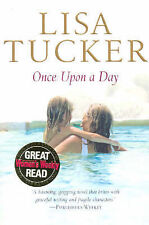 Once Upon a Day by Lisa Tucker (Paperback, 2006)