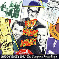 Not Fade Away: 1957 - The Complete Recordings by Buddy Holly (CD, Feb-2008, 3 Discs, El Toro)