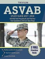ASVAB Study Guide 2017-2018: ASVAB Test Prep Book and Practice Test Questions (T