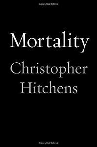 Mortality Hardcover Christopher Hitchens