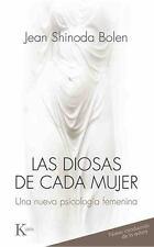 Las Diosas de Cada Mujer: Una Nueva Psicologia Femenina (Paperback or Softback)