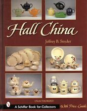 Hall China by Snyder, New Hardcover Book with 600+ color photos & price guide