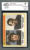 1978 Topps #333 Walter Payton Leader Card BGS BCCG 7 Very Good+