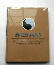 "Wwii History of the 29th Infantry Division ""29 Let'S Go"""