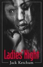 Ladies Night by Jack Ketchum (2000, Paperback, Reprint)