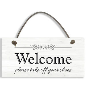 Welcome Please Take Off Your Shoes Hanging Plaque Sign House Porch Decor #1296
