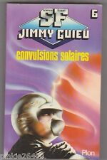 Jimmy Guieu - Convulsions solaires - Plon SF n°6. 1980.TBE