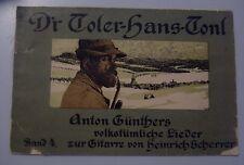 D`r Toler-Hans-Tonl //Anton Günthers volkstümlicher Lieder zur Gitarre Band 4