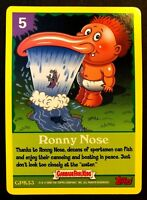 Topps Garbage Pail Kids 2005 GPK ANS 4 GAME CARD #33 RONNY Nose NrMint-Mint