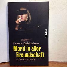 Mord in aller Freundschaft von Tineke Beishuizen (2009, Taschenbuch)