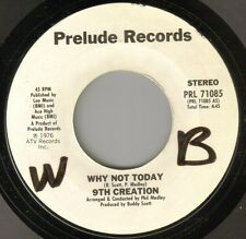 Northern Soul 70's - 9th Creation - Why Not Today ** LISTEN