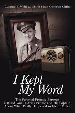 I Kept My Word: The Personal Promise Between a World War II Army Private and His