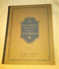 John M. Williams' First Book For The Adult Beginner - The Boston Music Co. 1935