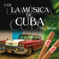 La Musica de Cuba-The Album von Various Artists  2 CDS NEU  2014