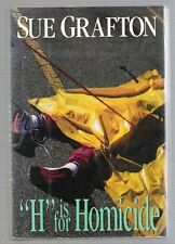 Sue Grafton, H IS FOR HOMICIDE *SIGNED & INSCRIBED* 1991 HBDJ 1ST/1ST Nice!