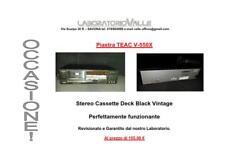 Piastra TEAC V-550X Stereo Cassette REVISIONATO da ns Laboratorio Elettronico