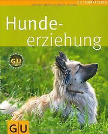 Hunde-Erziehung (Tierratgeber) von Schlegl-Kofler, ...   Buch   Zustand sehr gut