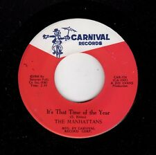 SOUL-MANAHATTANS-CARNIVAL 524-IT'S THAT TIME OF THE YEAR/ALONE ON NEW YEARS EVE
