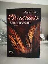 Breathless Gefährliches Verlangen Maya Banks Liebes Roman