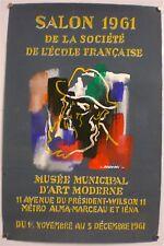 SALON 1961 – AFFICHE ORIGINALE D'EXPOSITION PEINTE À LA MAIN – SIGNEE - 1961