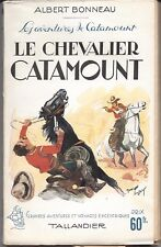 Le Chevalier Catamount 1948 Bonneau Tallandier BE+ Western Far-West (indiens ?)