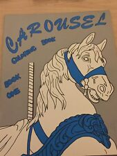 CAROUSEL COLORING BOOK. BOOK NO. 1 FULL PRINT SIZE