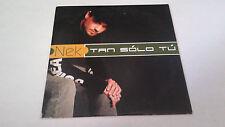 "NEK ""TAN SOLO TU"" CD SINGLE 1 TRACKS"