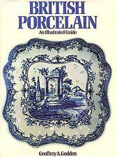 Antique British Porcelain - Makers Types Marks Dates Etc. / Illustrated Book