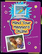 Mind Your Manners Online (Information Explorer Junior)