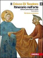 CRICCO DI TEODORO 2, ITINERARIO NELL'ARTE Arancione ZANICHELLI COD:9788808113498