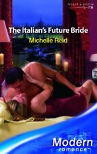 The Italian's Future Bride,Michelle Reid